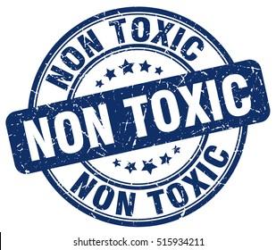 non toxic stamp.  blue round non toxic grunge vintage stamp. non toxic