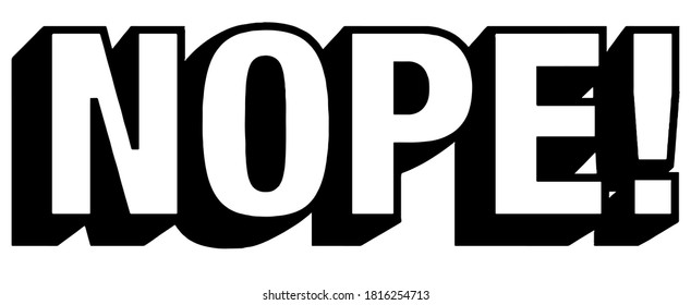 NOPE with exclamation mark vector graphic in black on white background