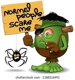 """Normal People Scare Me"" Humorous Frankenstein Comic Cartoon Character"