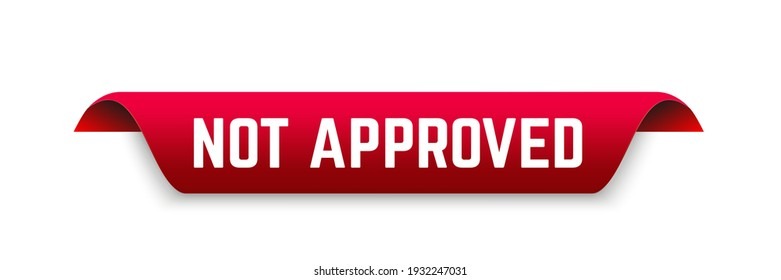 not approved ribbon. not approved isolated band sign. not approved vector banner