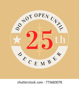 not open until december 25th christmas stock vector royalty free