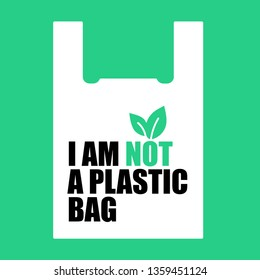 I am not a plastic bag. Design for organic bags. Plastic free.