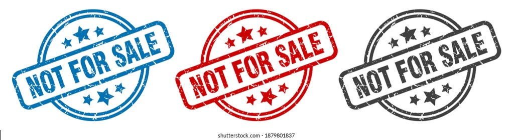 not for sale round grunge vintage sign. not for sale stamp