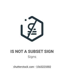 Is not a subset sign vector icon on white background. Flat vector is not a subset sign icon symbol sign from modern signs collection for mobile concept and web apps design.