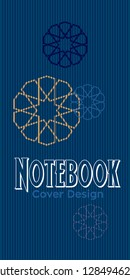 Notebook cover design. EPS format vector design. Notebook, diary, memobook, Logbook, Scrapbook, Daybook,