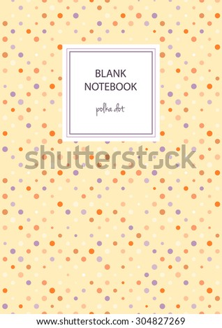 notebook cover template polka dot on stock vector royalty free