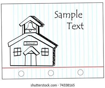 Notebook paper with a sketch of a a schoolhouse. Room for text