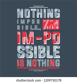 nothing impossible graphic tees