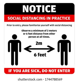 Notice about Social Distancing Practice. Safety measure asking people to familiarize themselves with necessary social  or safe distance in practice. Maintain 2 meters or 6 feet distance at all times.