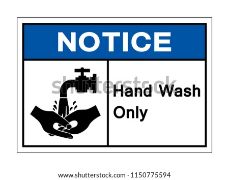 Notice Hand Wash Only Symbol Sign Stock Vector Royalty Free