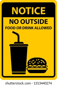 Notice no outside food or drink allowed