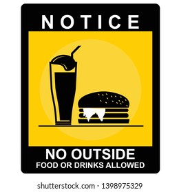 notice, no outside food or drinks allowed