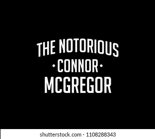 the notorious connor mcgregor lettering for tee graphic