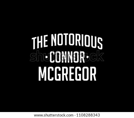the notorious connor mcgregor