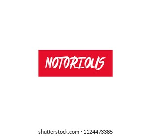 Notorious Slogan Typography inside Red Rectangle Logo