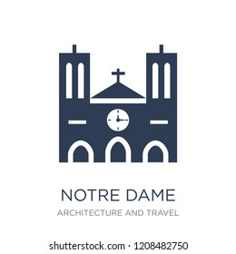 Notre dame icon. Trendy flat vector Notre dame icon on white background from Architecture and Travel collection, vector illustration can be use for web and mobile, eps10
