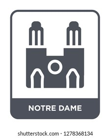 notre dame icon vector on white background, notre dame trendy filled icons from Buildings collection, notre dame vector illustration