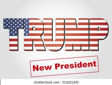 November 09, 2016: Trump wins american election for president in 2016. vector illustration. Donald Trump is the new president of United States of America