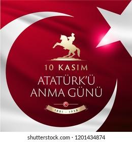 November 10, The founder of the Republic of Turkey M. K. Ataturk's death anniversary. English: November 10, 1881-1938. Ataturk Remembrance Day. Turkish Flag, portrait and Mausoleum of M.K. Ataturk.