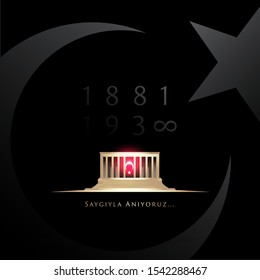 November 10, The founder of the Republic of Turkey M. K. Ataturk's death anniversary. English: November 10, 1881-1938. Respect and Remember. Turkish Flag, portrait and Mausoleum of M.K. Ataturk.