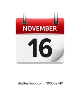 November 16 . Vector flat daily calendar icon. Date and time, day, month. Holiday.