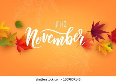 November text. Hand lettering typography with bright autumn leaves. Vector illustration as poster, postcard, greeting card, invitation template. Concept November advertising