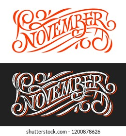November vintage lettering on chalkboard. Lettering on white and black background. Vector template for banner, greeting card, poster, print design. Banner in retro style. Vector illustration. EPS10