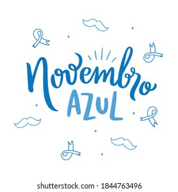 Novembro Azul. Blue November. Brazilian Portuguese Hand Lettering for prostate cancer prevention month with mustache draw. Vector.