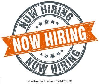 now hiring round orange grungy vintage isolated stamp. now hiring stamp. now hiring. now hiring sign