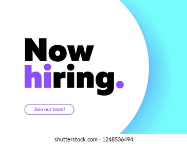 Now Hiring Vector Background. Trendy Bold Black Typography. Job Vacancy Card Design. Join Our Team Minimalist Poster Template, Looking for Talents Advertising, Open Recruitment Creative Ad.
