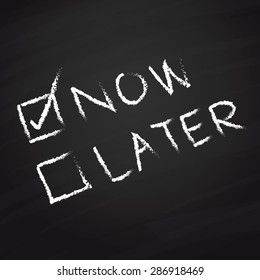 Now and Later check boxes on blackboard vector