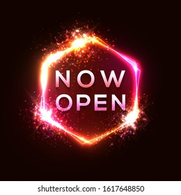 Now Open neon sign on dark red background. Light glowing tube hexagon shape sign with star particles. Design template, bright banner, night bar advertising decoration. Neon style vector illustration.