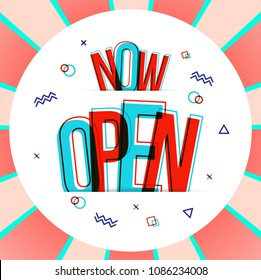 NOW OPEN word concept. Vector illustration.