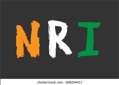 NRI stands for Non Resident Indian and a person of Indian origin. NRI Letters shown in Indian flag colours