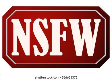 NSFW Not Safe for Work Sticker, Vector Illustration.