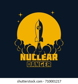 Nuclear danger - warning banner, launch of a ballistic nuclear missile. Vector illustration.