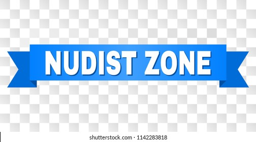 NUDIST ZONE text on a ribbon. Designed with white title and blue tape. Vector banner with NUDIST ZONE tag on a transparent background.