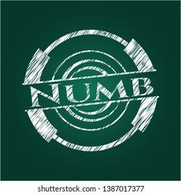 Numb chalk emblem written on a blackboard. Vector Illustration. Detailed.