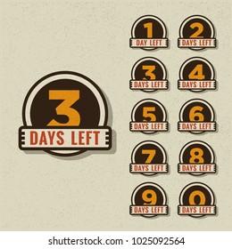 Number of Days Left To Go Badges or Sticker Design