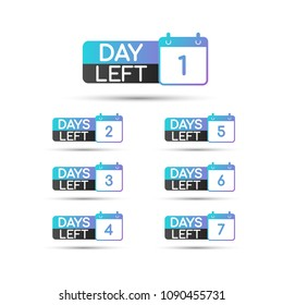 Number of Days Left To Go Badges or Sticker Design. Vector stock illustration.