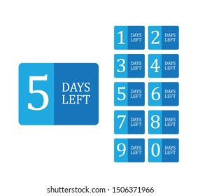 number of days left sign. vector illustration