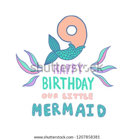 Number Nine With Mermaid Tail Vector Illustration Template For Style Birthday Party Invitation