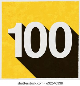 Number One Hundred, 100 on retro poster with long shadow. Vintage sign with grunge effects. Vector illustration, easy to edit, manipulate, resize or colorize.