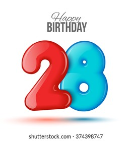 Number twenty eight, 28 greeting card, 3d number 28. The volume figure 28 years. Positive, colorful, figure. Vector illustration. Inflatable red, blue eighteen. Sample card. celebrating birthday.