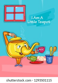 Nursery Rhymes I am a Little Teapot for kids learning school education. Vector illustration