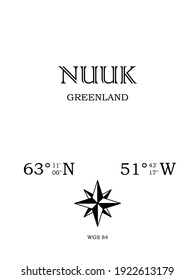 Nuuk, Greenland- inscription with the name of the city, country and the geographical coordinates of the city. Compass icon. Black and white concept, for a poster, background, card, textiles