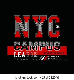 nyc campus, typography graphic design, for t-shirt prints, vector illustration