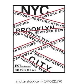 NYC/NEWYORK/BROOKLYN/CITY typography design t-shirt,vector illustration
