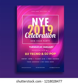 NYE (New Year Eve) 2019 Celebration template or flyer design with time, date and venue details.