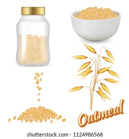 Oatmeal set. Vector realistic illustration of oat flakes glass jar, bowl of oatmeal, rolled oats and oat ear isolated on white background.